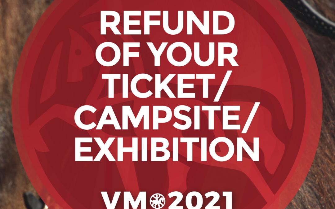 Information on refund of your ticket/campsite/exhibition