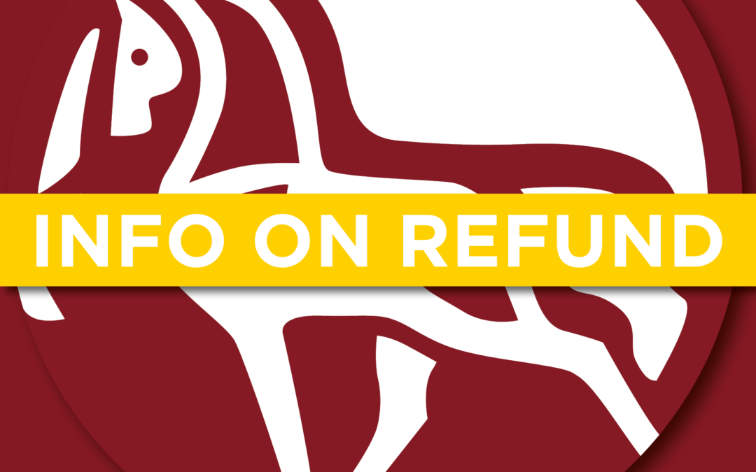 VERY IMPORTANT INFO – Regarding refund of tickets and camping sites.